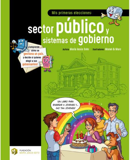 Mis primeras elecciones: sector público y sistemas de gobierno